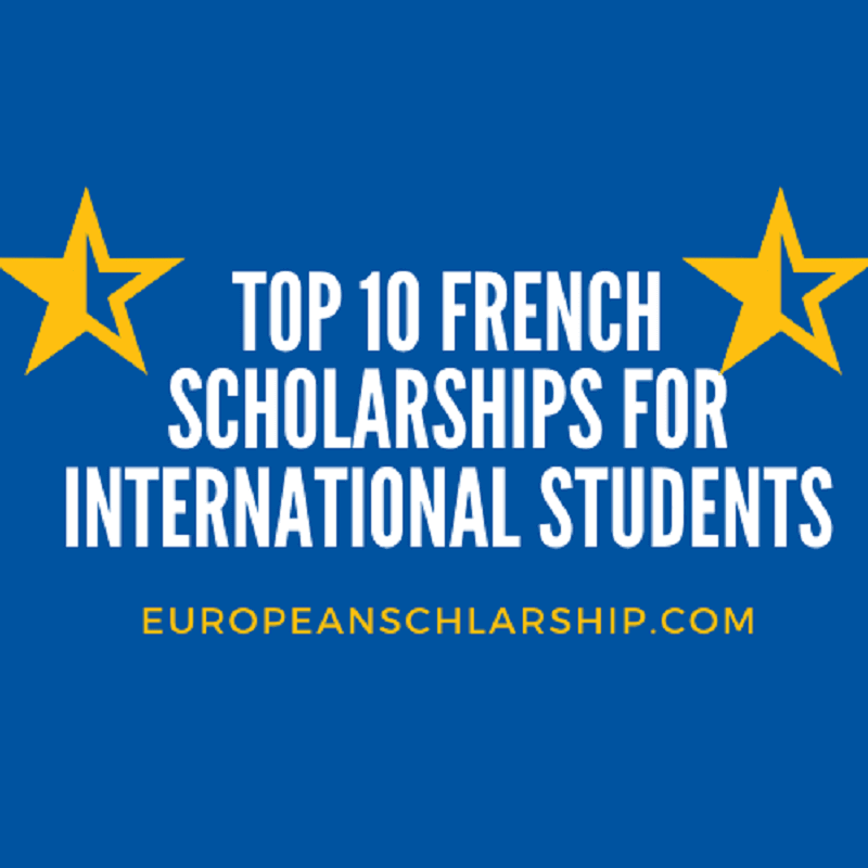 Top Ten scholarships in France for International students