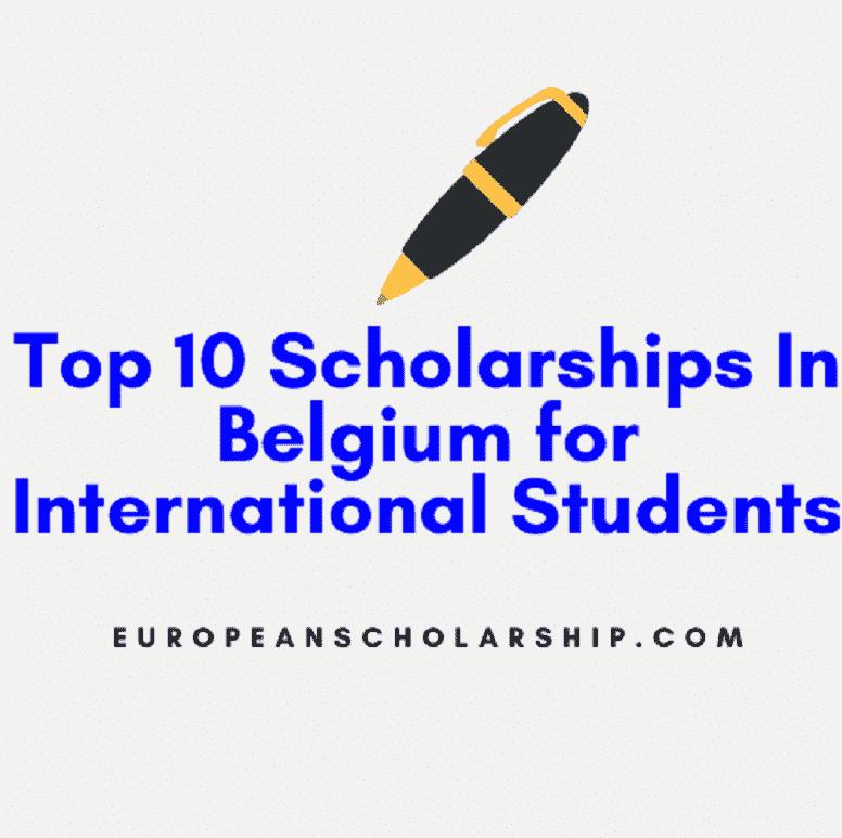 Top Scholarships in Belgium For International students