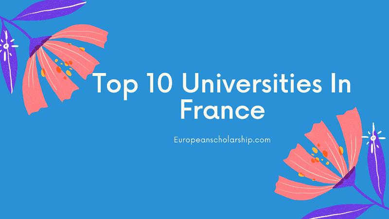 Top ten Universities In France